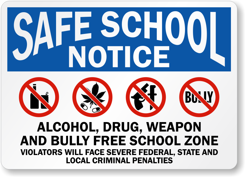 Safe School Notice no Drugs