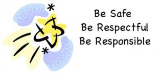 school expectations: be safe, be respectful, be reponsible